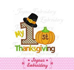 My 1st Thanksgiving Applique Machine Embroidery Design