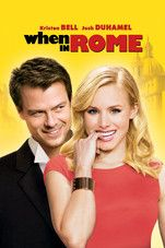 I wanna watch this now :) [iTunes Instant Download] When In Rome (2010)
