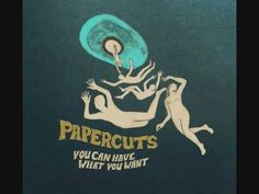 Papercuts You Can Have What You Want Gnomonsong; 2009 What fascinates me most about You Can Have What You Want is that Papercuts seems to have created it so effortlessly, though with great attentio… Music Covers, Album Covers, Paper Cutting, Word Drawings, Dream Pop, Music Artwork, Indie Pop, Music Albums, In A Heartbeat