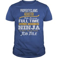 Awesome Tee For Property Claims Adjuster T-Shirts, Hoodies. Check Price Now ==>…
