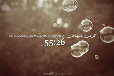 Quran 55:26.