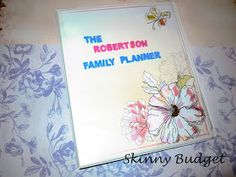 Skinny Budget: DIY Family Planner/ Time Management Binder