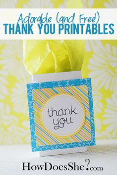 Adorable and FREE Thank You Printables! These are so great to have on hand! Download at howdoesshe.com
