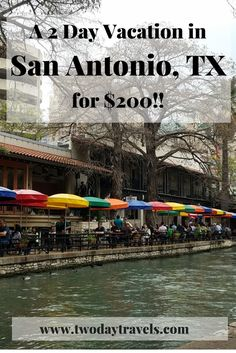 Travel tips for a budget vacation in San Antonio, TX. Budget Travel | Travel Tips | A 2 Day Vacation for $200 | San Antonio Travel Tips | San Antonio Texas Things to Do | Budget Travel Destinations | Budget Travel Tips