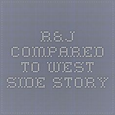 west side story compared to romeo and juliet