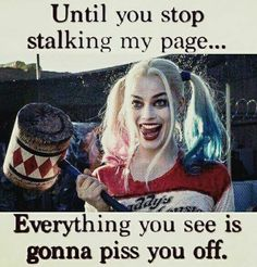 Bitch Quotes, Joker Quotes, Sassy Quotes, Badass Quotes, Funny Quotes, Harley Quinn Drawing, Joker And Harley Quinn, Harly Quinn Quotes, Margot Robbie Harley Quinn