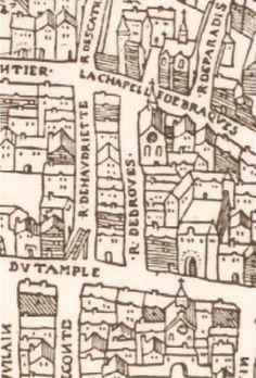 Paris 3e - La rue de Braque en 1552 (au centre) avec la Chapelle de Braque au nord de la rue et l'Echelle de Justice du Temple rue des Haudriettes