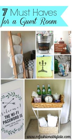 7 Must Haves for a Guest Room. Make your guests feel at home! - www.refashionablylate.com