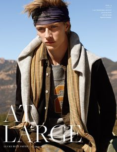 At Large Magazine enlists the it boy Lucky Blue Smith for the cover story of their Spring Summer 2016 edition captured by fashion photographer Randall Mesdon. In charge of styling was Julie Ragolia, with grooming from Mira Chai Hyde at The Wall Group. Next Fashion, Men's Fashion, Lucky Blue Smith, Australian Actors, The Fashionisto, Bandana Hairstyles, Spring Summer 2016, Well Dressed, Men's Style