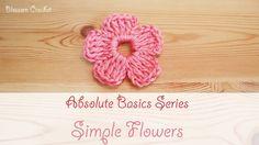 Absolute Beginner Series: How to Crochet a Simple Flower