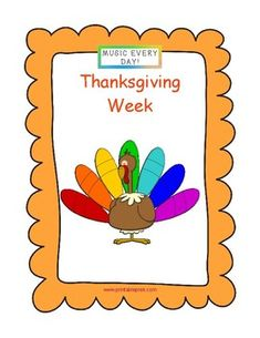 Music Every Day: Thanksgiving Week Preschool Music, Early Childhood, Thanksgiving, Teacher, Printable, Classroom, How To Plan, Day, Projects