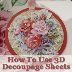 How to use 3D decoupage sheets: One really quite relaxing and more traditional paper craft goes by a number of names such as 3D decoupage...