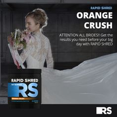 Shred Fat, Orange Crush, Fat Burner, Big Day, Brides, Crushes, Wedding Dresses, Bride Dresses, Bridal Gowns