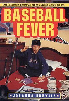 Baseball Fever by Johanna Hurwitz