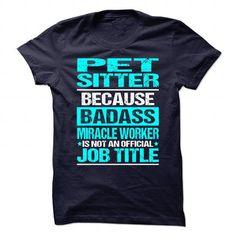 PET SITTER T-Shirts, Hoodies, Sweatshirts, Tee Shirts (19$ ==► Shopping Now!)