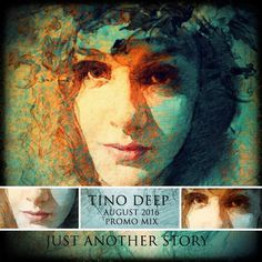 "Check out ""Tino Deep - Just Another Story (August 2016 Promo Mix)"" by Tino Deep… Trance, Deep, Videos, Check, House, Trance Music, Home, Haus, Video Clip"