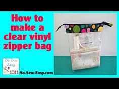 How to make clear vinyl zipper bags - So Sew Easy