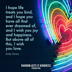 Help us spread the message of kindness! RAK Day is on 2/17/21! #ExploreTheGood #MakeKindnessTheNorm Kindness Quotes, Motivational Thoughts, Dolly Parton, I Wish, Joy And Happiness, Sign Quotes, I Hope You, Quotes To Live By, Random Acts