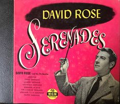 David Rose And His Orchestra* - Serenades: Album For Sale David Rose, Easy Listening, Ms Gs, Shellac, Orchestra, Jazz, Label, Country, Style