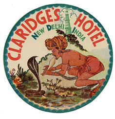 Whimsical luggage label for the Claridges Hotel New Delhi India.