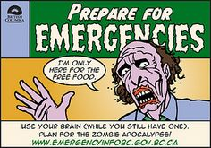Use your brain (while you still got one). Plan for the zombie apocalypse! E-card by Emergency Info BC
