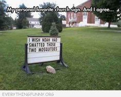 funny billboards sign church wish noah would've swatted those two mosquitos