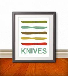 Knife, Knives Print Poster, Mid Century Art, Quote Print, Kitchen Art, Kitchen Wall Art, Retro - Knives - 11x14. $16.00, via Etsy.