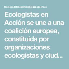Ecologistas en Acción se une a una coalición europea, constituida por organizaciones ecologistas y ciudadanas de todos los Estados miembros, para pedir la prohibición de glifosato, la reforma del procedimiento de aprobación de pesticidas y la creación de objetivos obligatorios de reducción del uso de pesticidas.