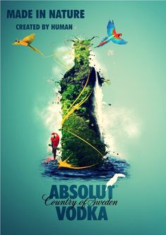 Absolut Made In Nature Made by Human!