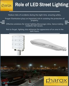 A smart city is planned with layouts that not only advocate energy savings but also new services for their citizens. Choosing LED street lights over traditional lantern posts is an integral part of any initial layout. Urban LED solutions by Pharox are designed to effectively light up residential streets, saving energy overheads.
