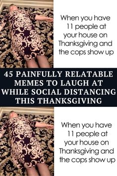 To keep your spirits high and give you something to do while you lay in bed getting through the food coma, Bored Panda has compiled a list of hilariously relatable memes that perfectly sum up this year's Thanksgiving. Hope you enjoy them as much as your grandma's pie!