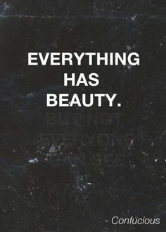 Love this quote because it inspires me to see the good in everything! #quotes