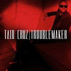 Slikovni rezultat za troublemaker single taio cruz