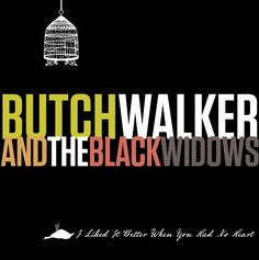 Butch walker - I liked it better when you had no hea (CD) Dashboard Confessional, Power Pop, Soul On Fire, Good Heart, Entertainment Weekly, Butches, Glam Rock, Pop Rocks, Rock Music
