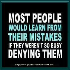 People Deny Mistakes.