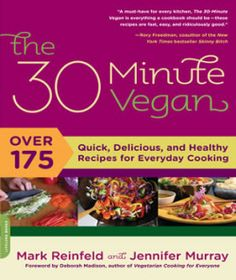 The 30 Minute Vegan - a best selling healthy diet cookbook | VeganFusion.com