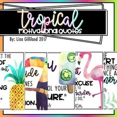 This includes  over 50 motivational quotes with a beautiful tropical theme perfect for any classroom! FOLLOW ME! INSTAGRAM