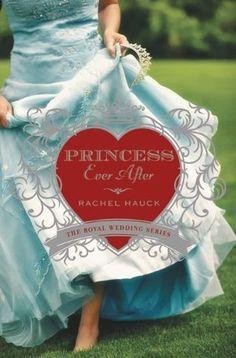 Princess Ever After by Rachel Hauck | Royal Wedding, BK#2 | Publisher: Zondervan | Publication Date: February 4, 2014 | www.rachelhauck.com | Contemporary Romance #chick-lit