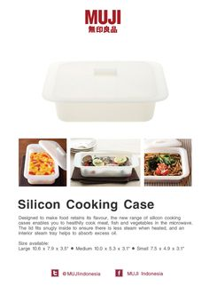 [Silicon Cooking Case] Designed to make food retains its flavour, the new range of silicon cooking cases enables you to healthily cook meat, fish and vegetables in the microwave. The lid fits snugly inside to ensure there is less steam when heated, and an interior steam tray helps to absorb excess oil.
