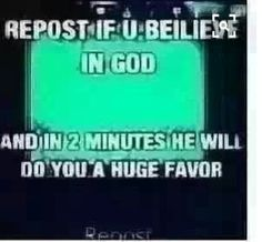 Ok well i really dont need any favors but since this is for God ill do it any time