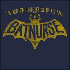 JUNIORS NURSE T-SHIRT • I AM BAT NURSE • I Work The Night Shift!- JSST-4405