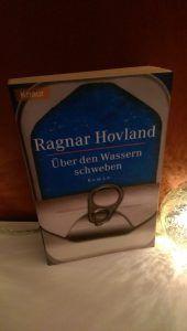 Ragnar Hovland - Über den Wassern schweben