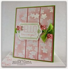 Be Creative with Nicole: Hello, How are You? Beautiful floral card featuring Because You Care and Irresistibly Yours Specialty Designer Series Paper. More details and lots of pictures at Be Creative with Nicole.