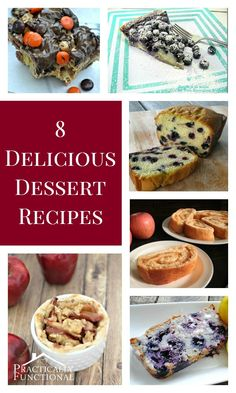8 Delicious Dessert Recipes!