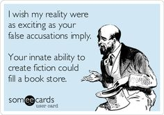 Image result for false allegation quotes