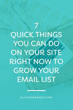 7 Website Updates to Grow Your Email List