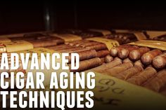 Learn advanced techniques on cigar aging. We explore classic Cuban methods of aging cigars to bring out refined flavors through fermentation. Buy Cigars, Cigar Accessories, Pipes, Ds, Trays, Sticks, Lovers, Food, Meals