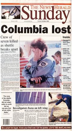 Front page from Feb. Columbia became the first shuttle lost on landing Capricorn Sign, Landing, Columbia, Lost, Signs, News, Shop Signs, Sign, Colombia