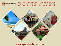 # Explore Famous Tourist Places od Kerala - India  #Kerala is the perfect combinations of the lush green landscapes, Elegant sightseeing, rich culture and history bundled with some exclusive experiences  Spice Trails gives you a complete idea about the most popular tourist destinations in Kerala...  Visit for #KeralaTour from Australia - http://www.spicetrails.com.au/spicetrails-tour-details/112/Trivandrum-to-Mumbai