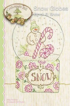 Crabapple Hill Quilt Pattern - Hand Embroidery  2527  Snow Snow Globes Block 6